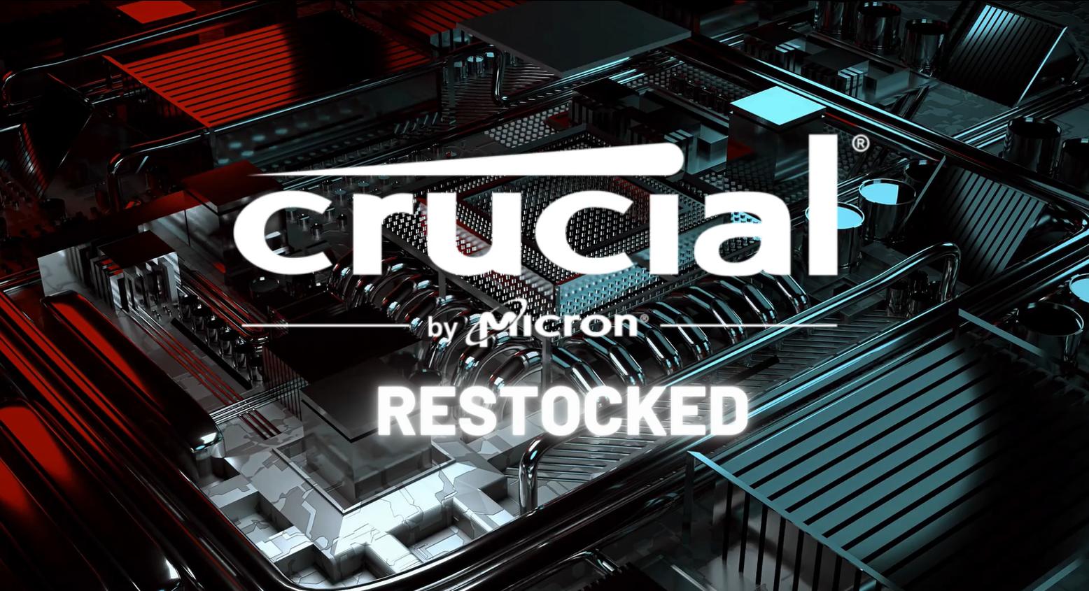 Crucial Restocked